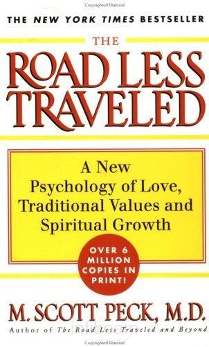 love in scott peck s book the This book is pretty far outside my normal wheelhouse of reading material, but i'm  glad i read it peck was a psychiatrist who decided to study  self-discipline and  self-restraint and growing up and selfless love of others, etc,.