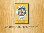 Caruth Police Institute