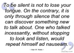 to-be-silent-is-not-to-lose-your-tongue