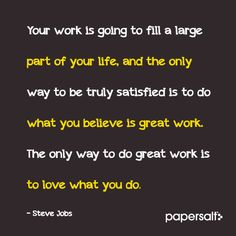 Steve Jobs Quote Your Work Is Going to Fill