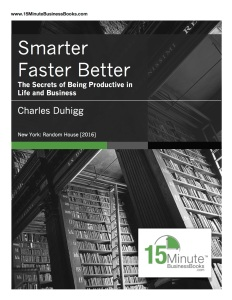 Smarter Faster Better synopsis